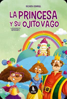 Edición del libro - La Princesa Y Su Ojito Vago